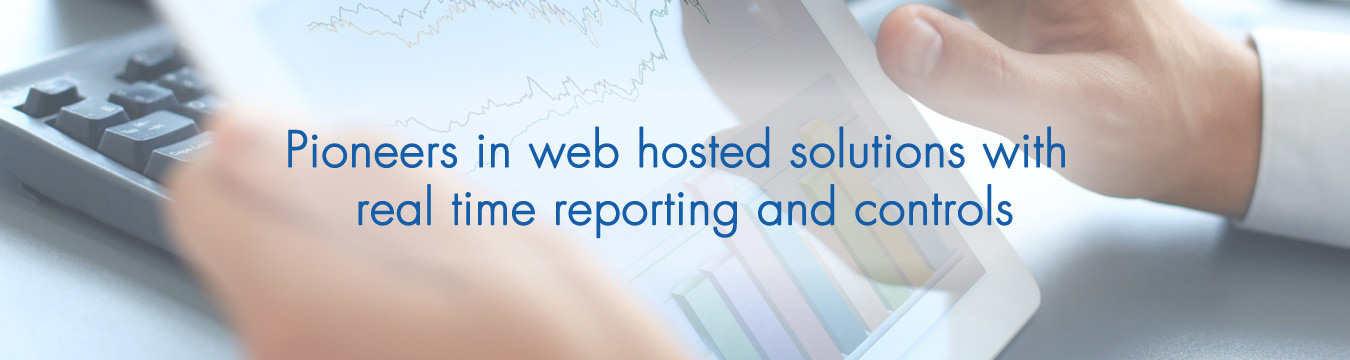 pioneers in web hosted solutions with real time reporting and controls